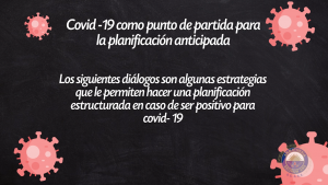 Covid-19 como punto de partida para la planificación anticipada