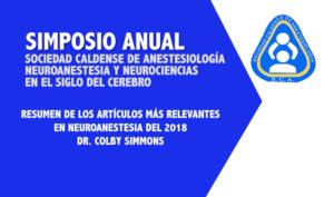 Resumen de los artículos más relevantes en neuroanestesia del 2018