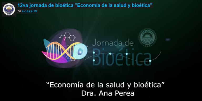 """13va Jornada de Bioética """"Economía de la salud y bioética"""""""